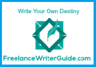 A picture of a logo button that reads write your own destiny freelance writer guide dot com.